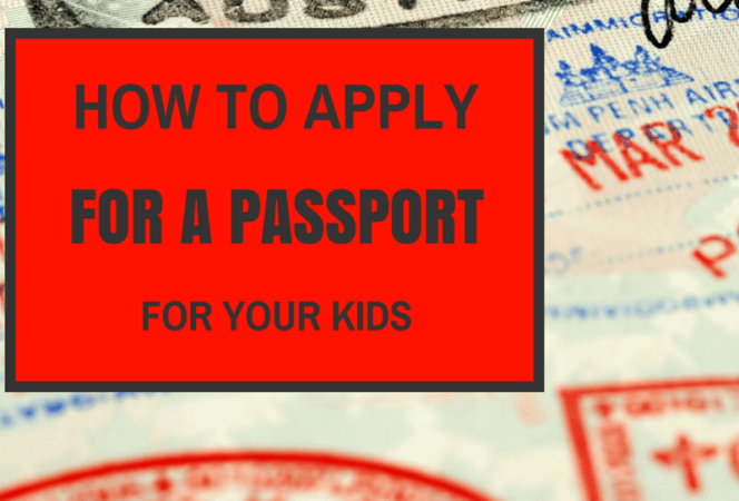 How to Apply Kids Passport-Kids Are A Trip