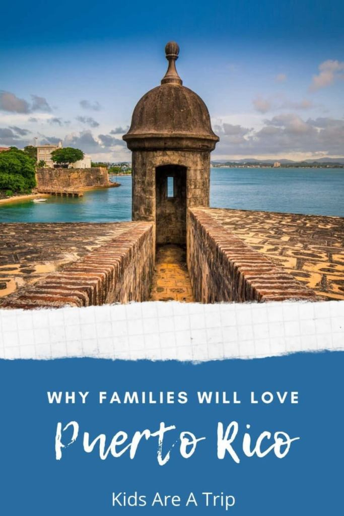 Why Families Will Love a Puerto Rico Vacation