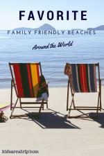 Favorite Family Friendly Beaches Around the World