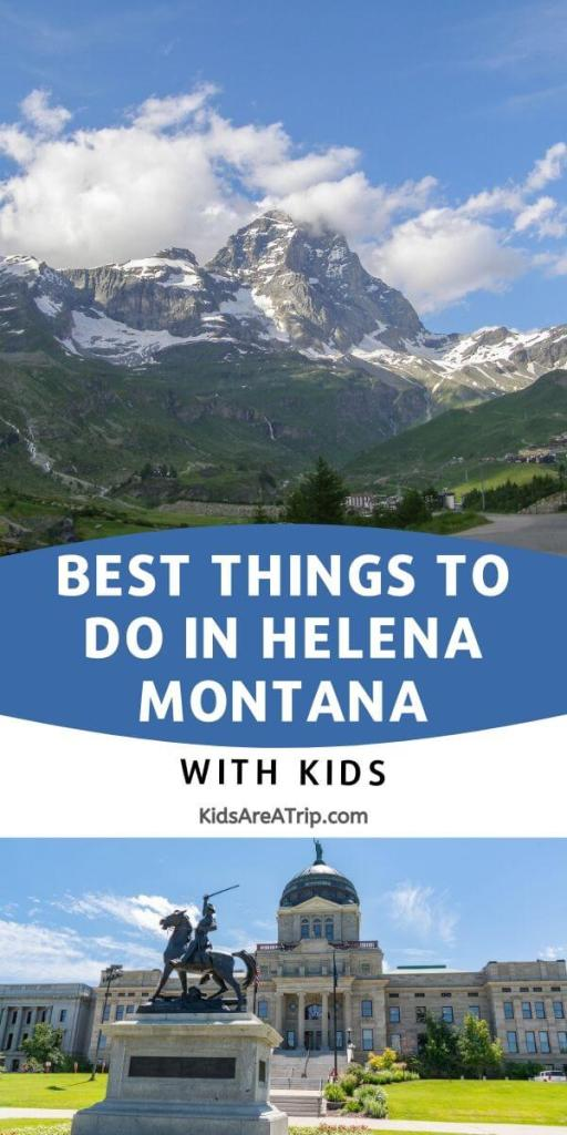 Best Things to Do in Helena with Kids-Kids Are A Trip