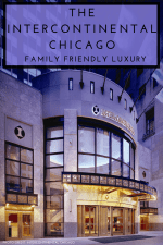 The InterContinental Hotel Chicago is Family Friendly Luxury