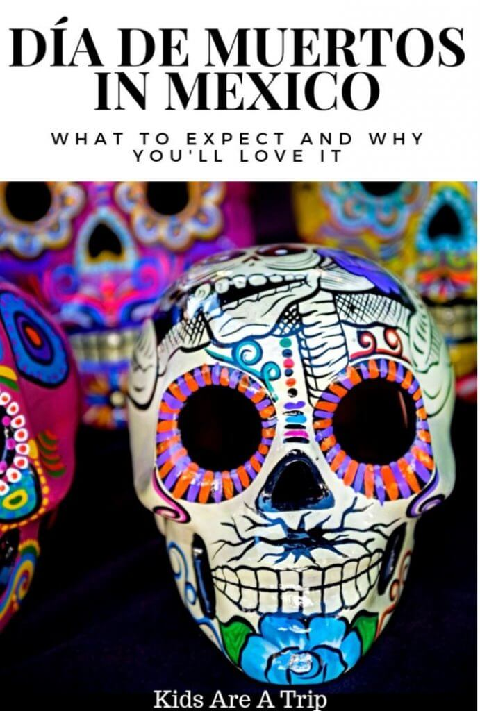 If you've ever wanted to know what it would be like to experience Dia de Muertos in Mexico, keep reading. Here's what to expect and how to enjoy this fabulous celebration. - Kids Are A Trip
