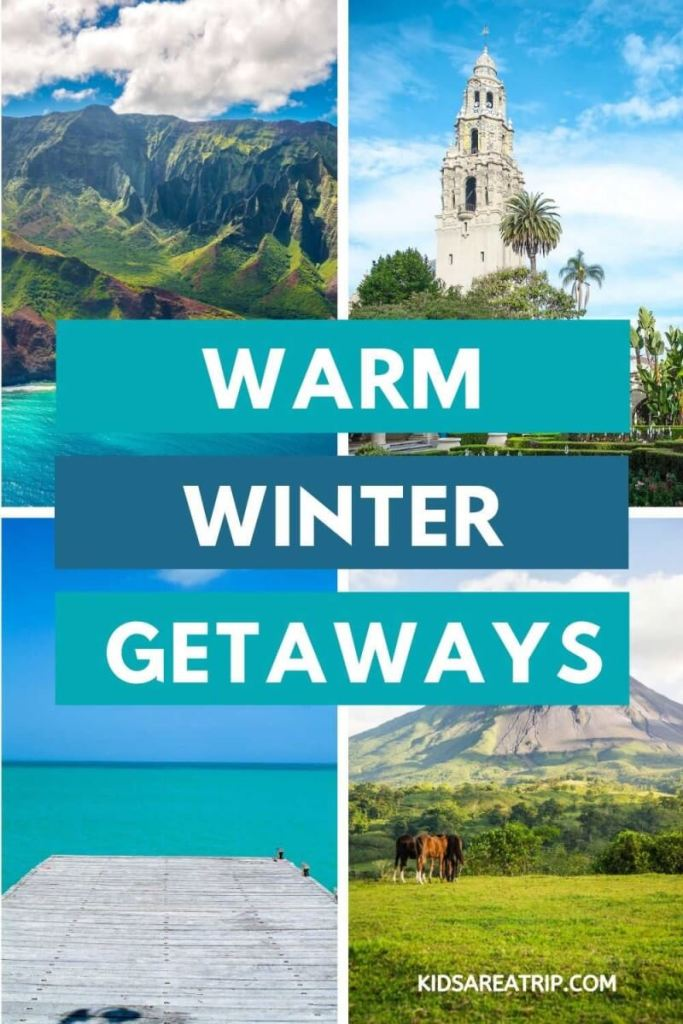 Warm Winter Getaways-Kids Are A Trip