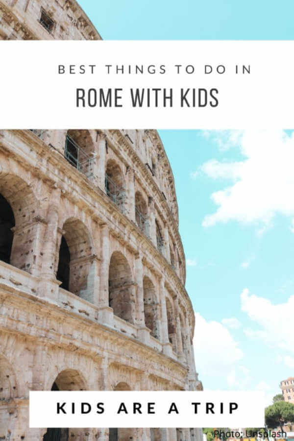 What to do in Rome with kids-Kids Are A Trip