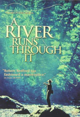 Best Movies that Make You want to Travel A River Runs Through It-Kids Are A Trip