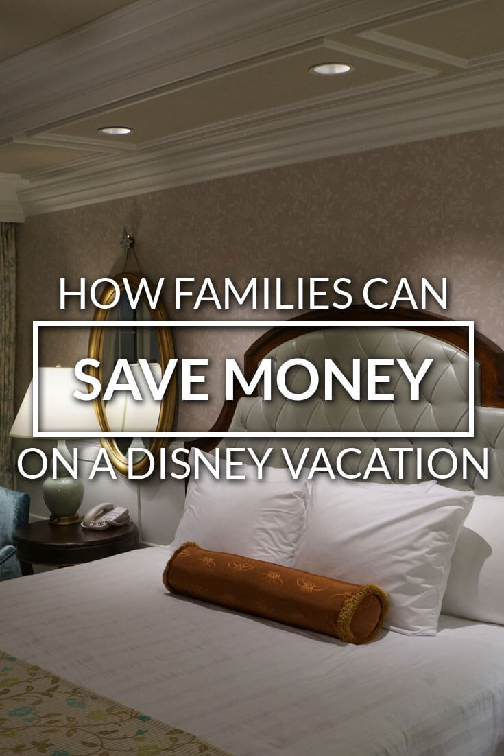 How Families Can Save Money on a Walt Disney World Vacation-Kids Are A Trip