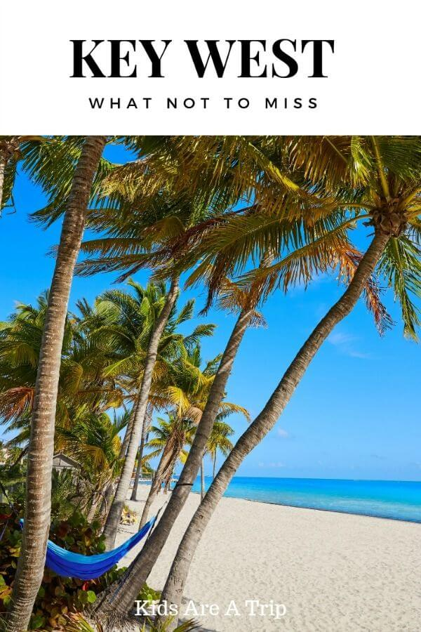 If you're visiting Florida with kids, don't miss Key West. Beautiful beaches and adventures galore, there are plenty of things to do in Key West with kids. - Kids Are A Trip