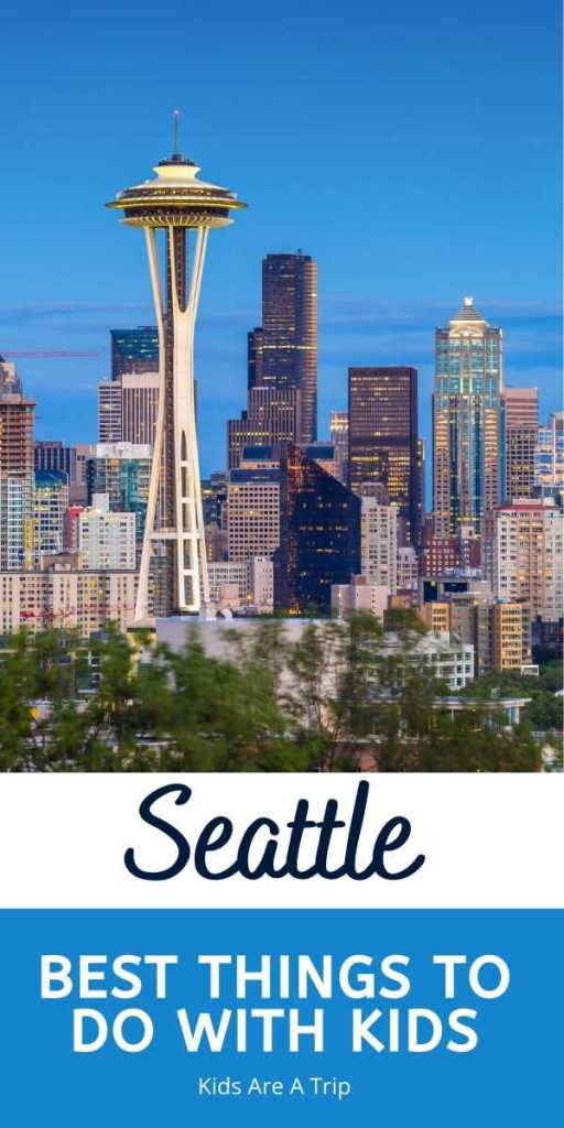Family friendly things to do in Seattle