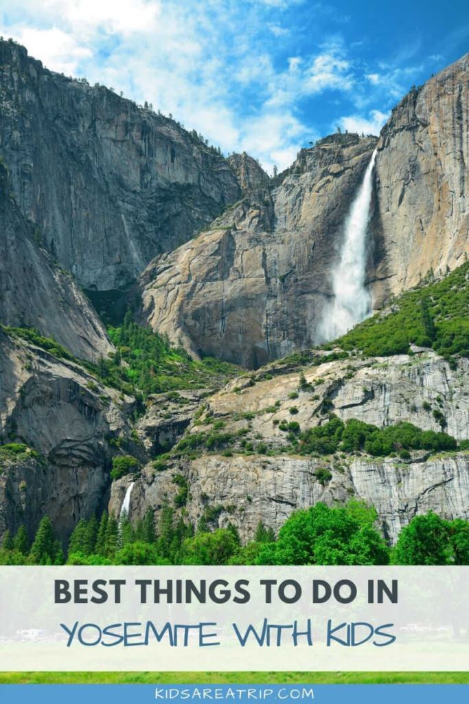 Best Things to Do in Yosemite with Kids