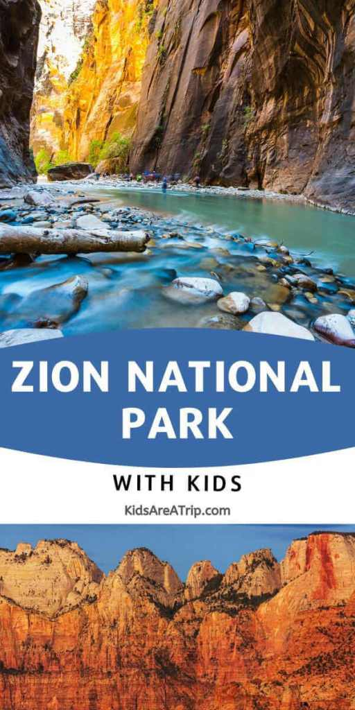 Zion National Park with Kids-Kids are A Trip