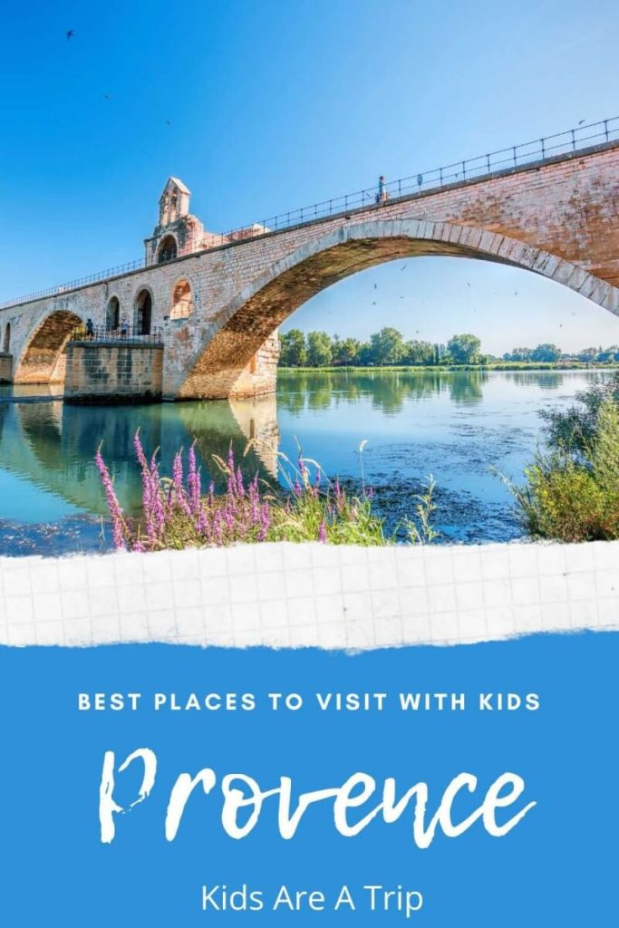 Best Places to Visit in Provence France with kids