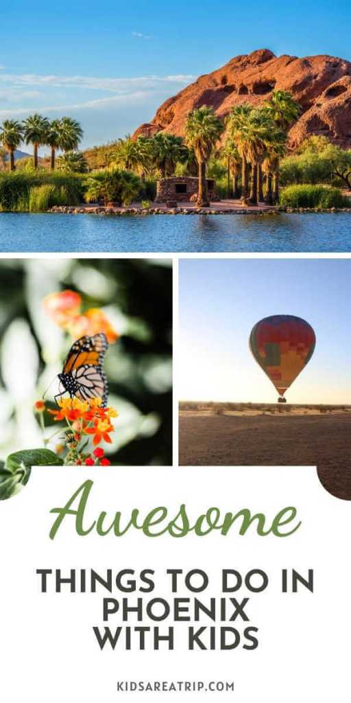 Awesome Things to do in Phoenix with kids-Kids Are A Trip