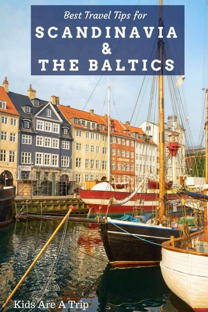 With a rich history, dramatic scenery, and welcoming locals, Scandinavia and the Baltics are the perfect choice for travelers. Here are some of our best travel tips for Scandinavia and the Baltics for traveling families.-Kids Are A Trip