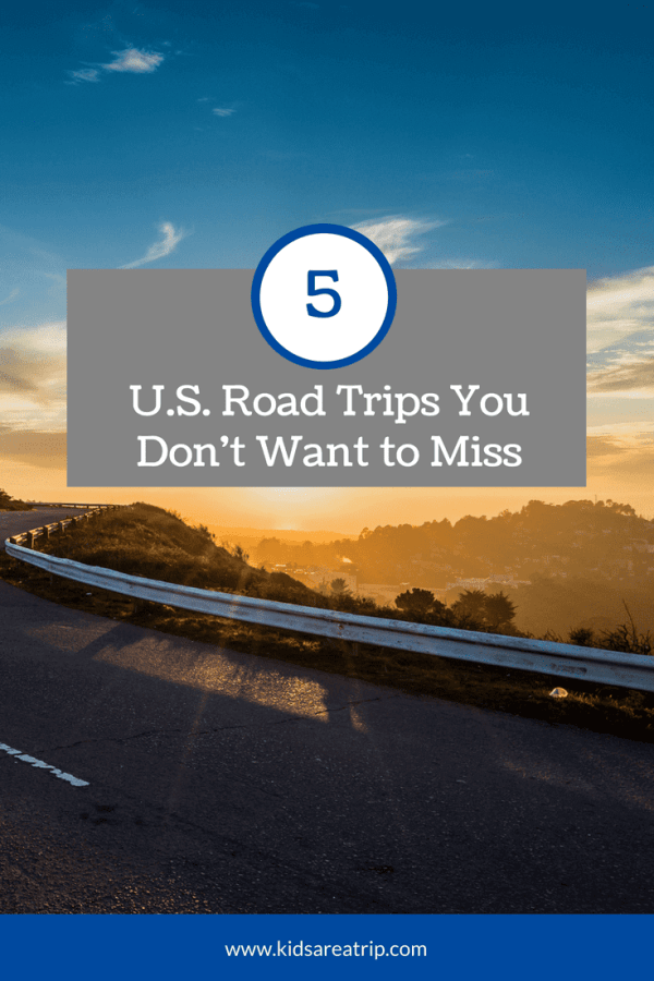 Time to hop in the car and head out on the road. Don't know where to go? Here are 5 US road trips you won't want to miss, so add them to your list! - Kids Are A Trip