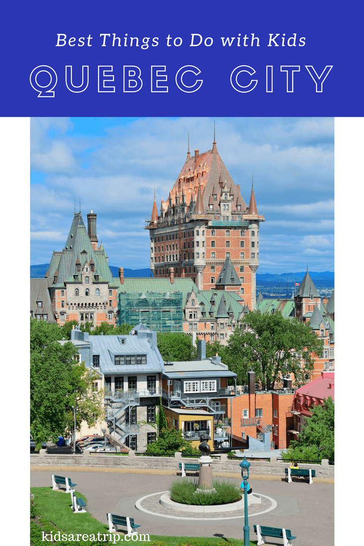 The beautiful French Canadian city offers all the European experience one could want. With beautiful churches, charming cafés, and stunning views, its a must visit for any traveler. But why not take the kids? Here are the best things to do with kids in Quebec City, Quebec, Canada.-Kids Are A Trip