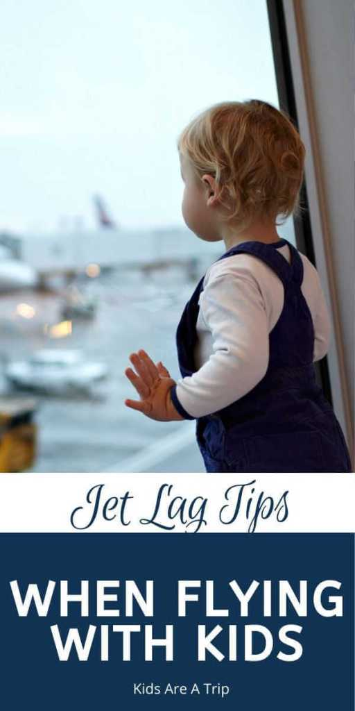 Jet Lag Tips for Kids-Kids Are A Trip