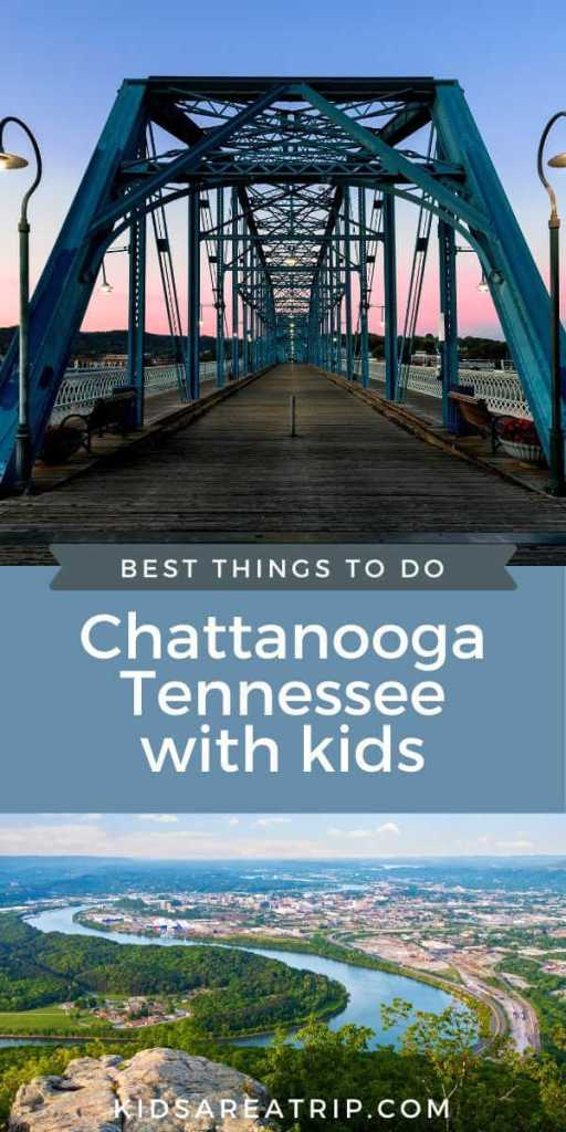 Best Things to Do in Chattanooga-Kids Are A Trip