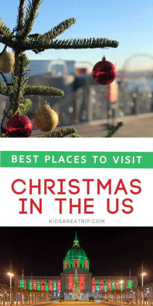 Best Places to Visit in the US for Christmas-Kids Are a Trip