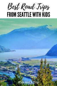 If you want to explore more of the Pacific Northwest, why not try some road trips? Here are the best weekend getaways from Seattle with kids to inspire your next vacation. - Kids Are A Trip #PacificNorthwest #USAtravel #familytravel #Seattle #northwest
