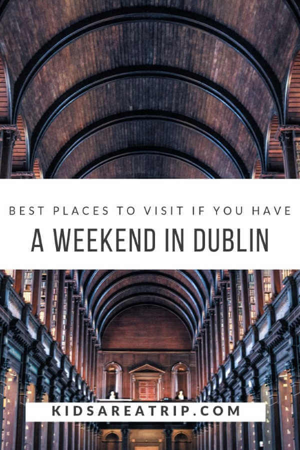 Best Places to Visit in Dublin Trinity College Library-Kids Are A Trip