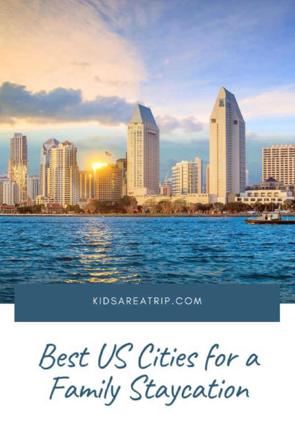 Best Staycations with Kids in the US-Kids Are A Trip