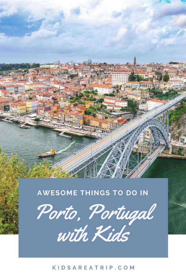 Awesome Things to do in Portugal with Kids-Kids Are A Trip