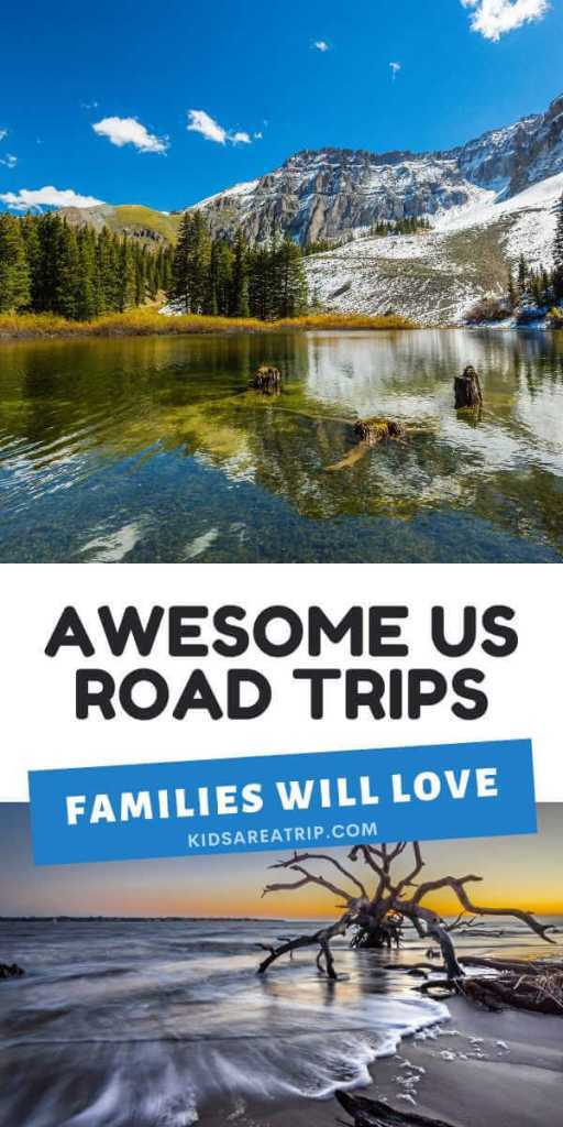 Awesome US Road Trips Families will Love-Kids Are A Trip