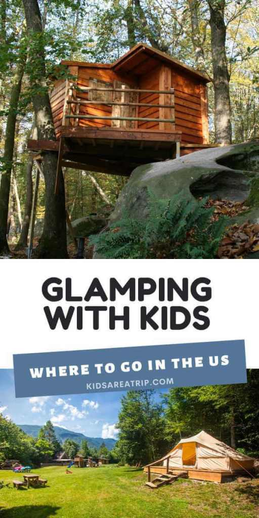 Glamping with Kids in the US-Kids Are a Trip