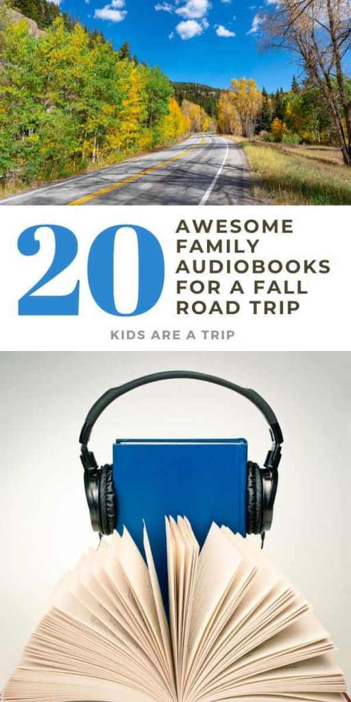 Awesome Family Audiobooks for a Fall Trip-Kids Are a Trip