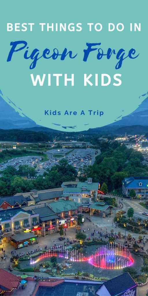 Best Things to Do in Pigeon Forge with Kids-Kids Are A Trip