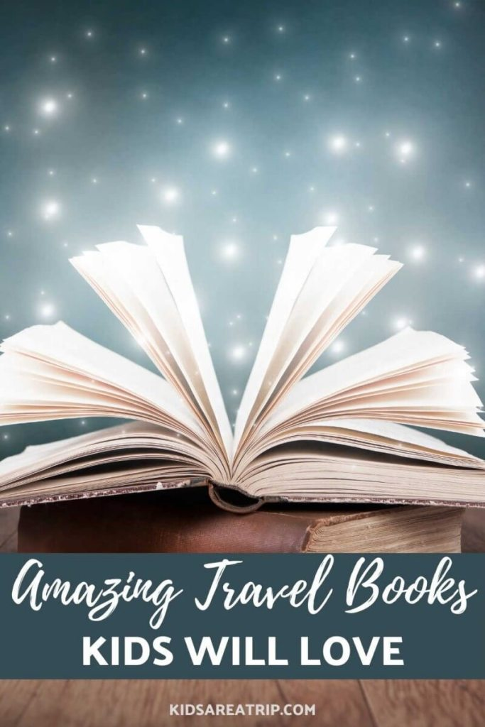 Amazing Travel Books Kids will Love-Kids Are A Trip