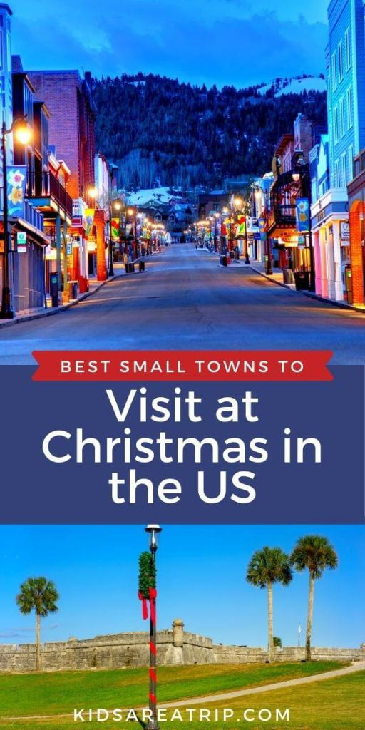 Best Small Towns to Visit at Christmas in the US-Kids Are A Trip