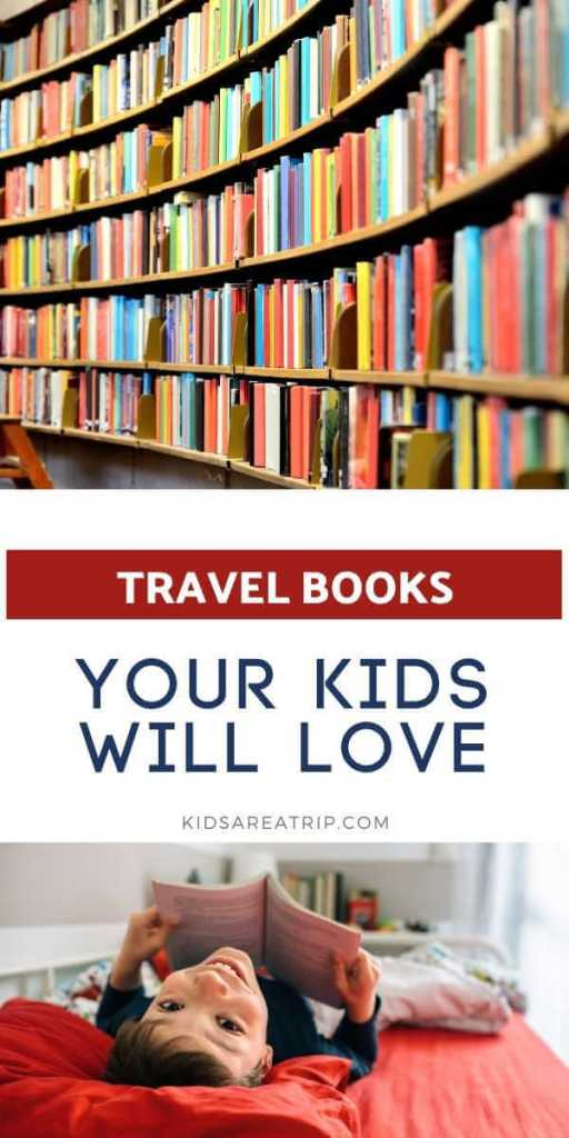 Best Travel Books for Children-Kids Are a Trip