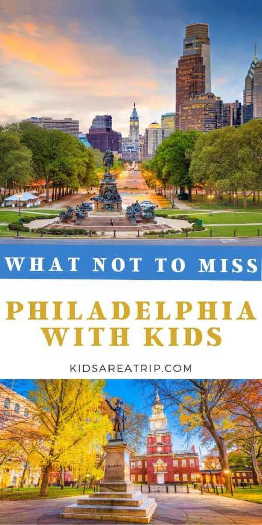 What Not to Miss Philadelphia with Kids-Kids Are A Trip
