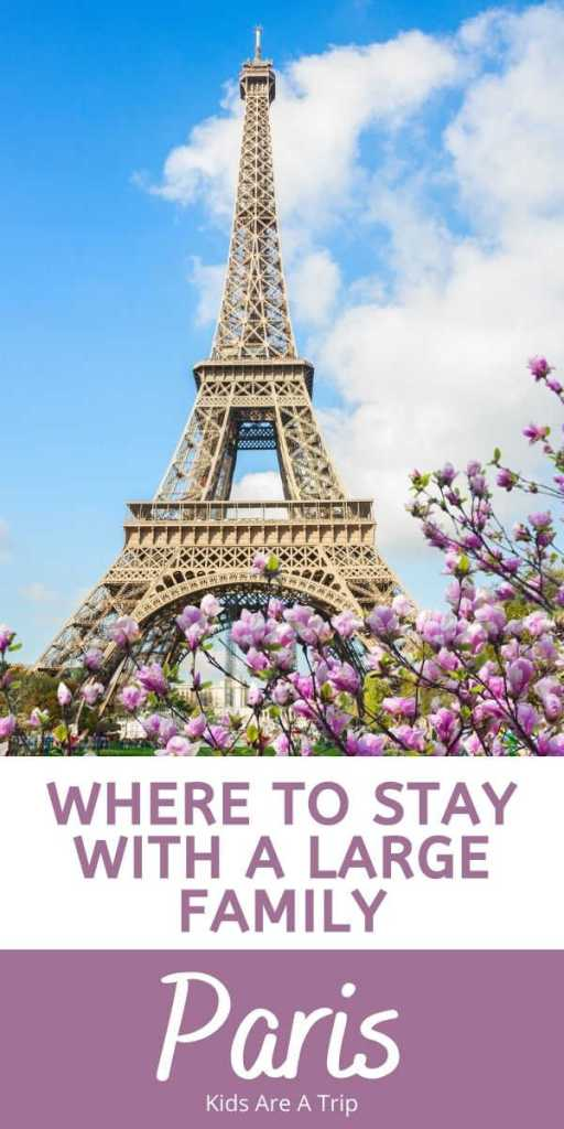Where to Stay in Paris with a Large Family