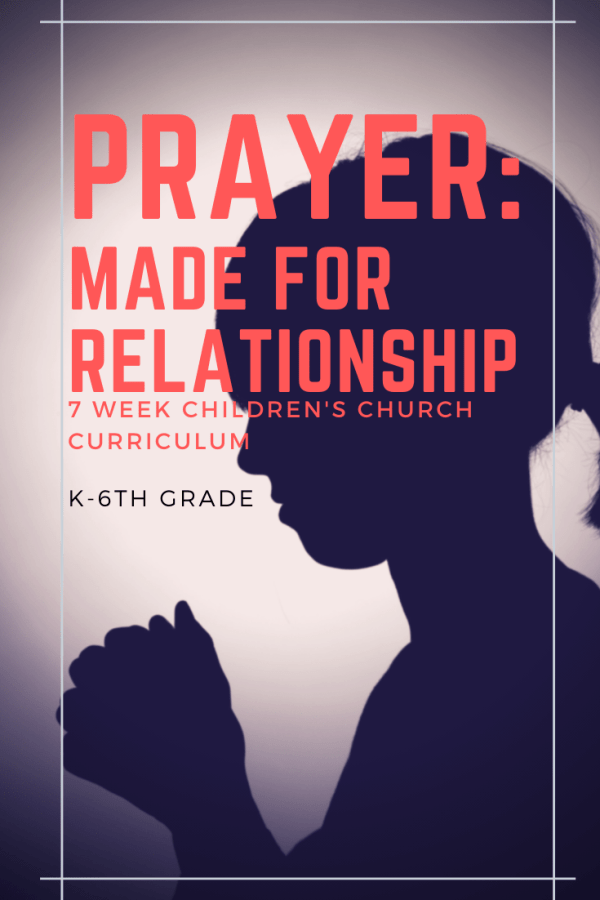 Prayer: Made for Relationship