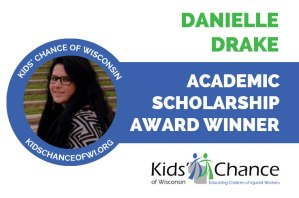 kidschanceofwisconsin-scholarship-awardED-danielle-drake