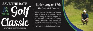 2018 Kids Chance Charity Golf Tournament - Save the Date