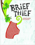 Brief Thief book cover - link to story resources page