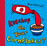 Ketchup On Your Cornflakes book cover - link to story resources page