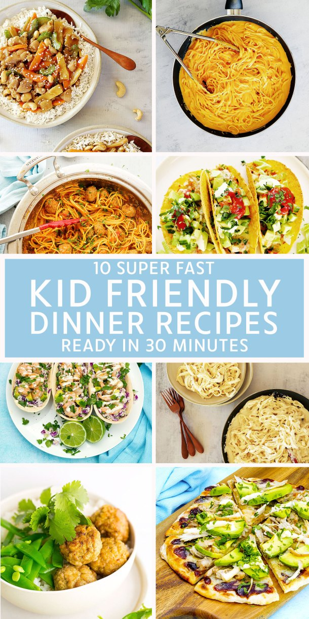 10 Kid Friendly Dinner Recipes In Less Than 30 Mins Kids Eat By