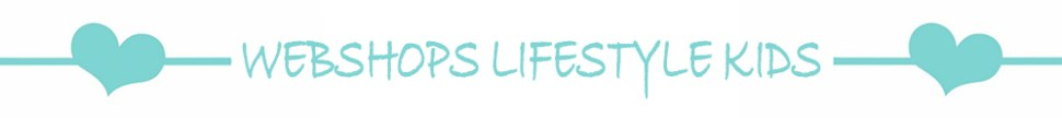 webshops lifestyle kids, kinderartikelen