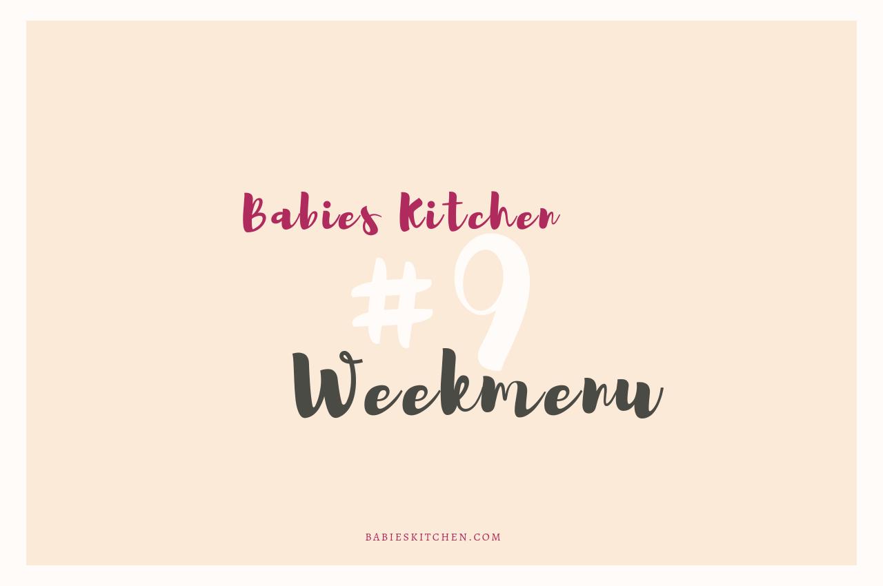 weekmenu 9   Babies Kitchen