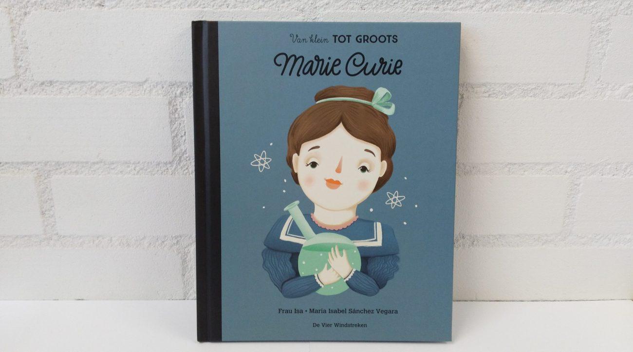 Van klein tot groots Marie Curie [leeshoekje.nl]