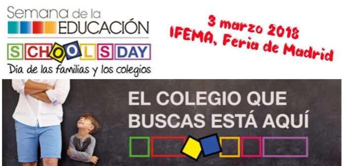 School Days, Dia de las familias y los colegios, IFEMA