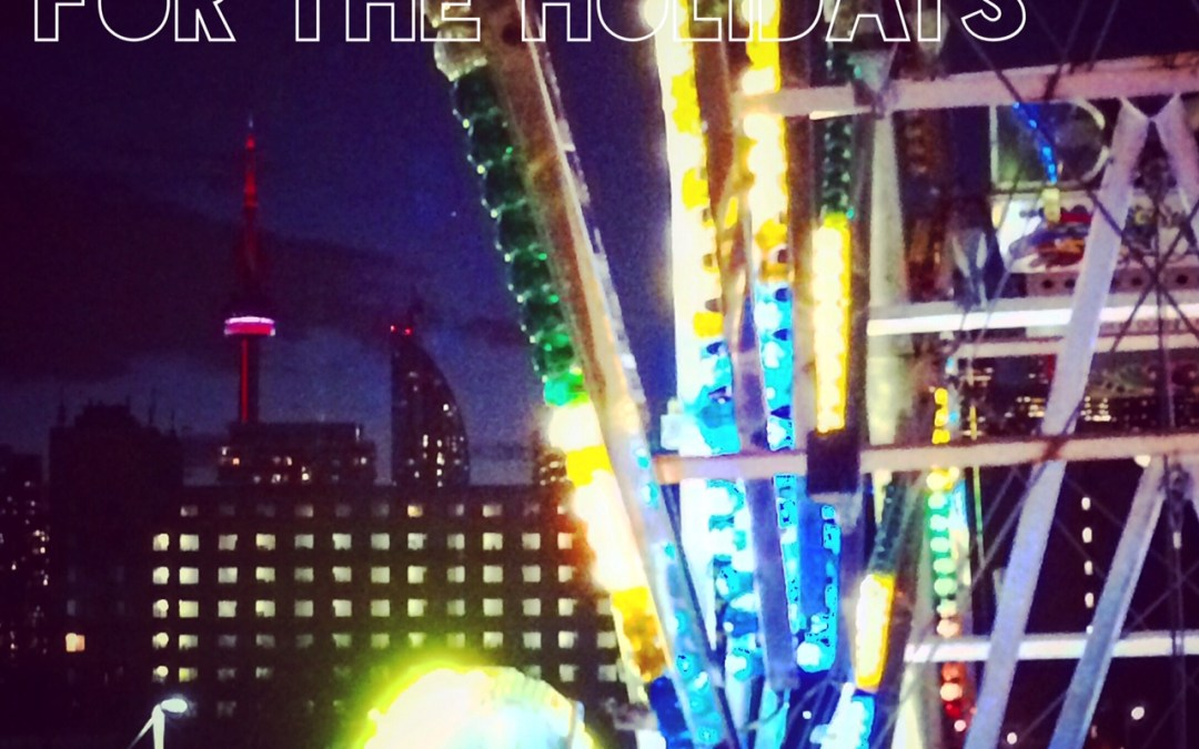 Light Me Up Toronto – Holiday Festivities