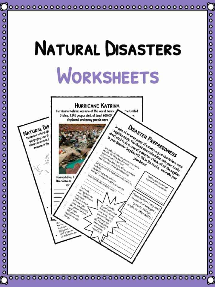 Natural Disaster Worksheets, Facts & Historical Information