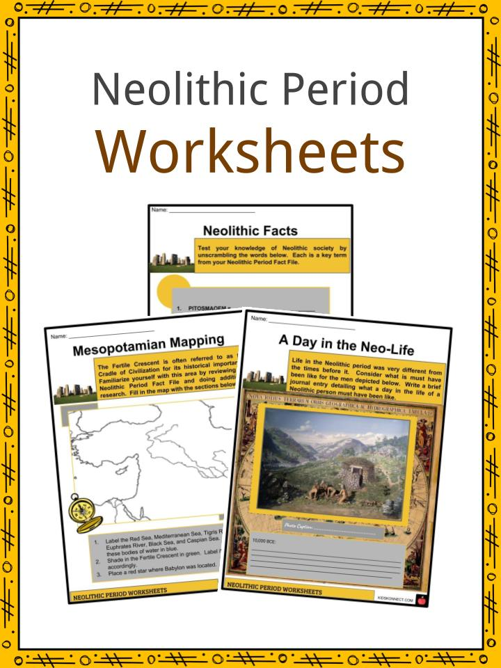 Neolithic Period Facts Worksheets Era Inventions