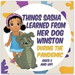 """ALT=""""Things Sasha Learned From Her Dog Winston During The Pandemic by Marian L Thomas"""""""