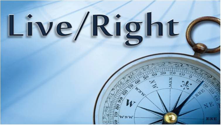 Image result for live right